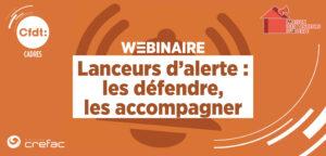 «Lanceurs d'alerte : les défendre, les accompagner»: un webinaire organisé par la CFDT Cadres