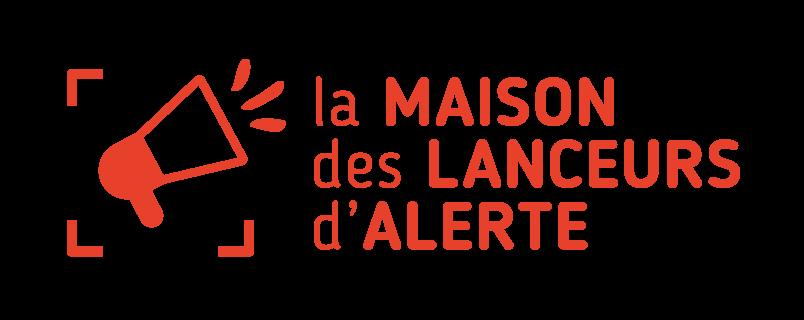 Maison des lanceurs d'alerte La Maison des Lanceurs d'Alerte est une organisation de la société civile, mise en place à l'initiative de 17 organisations s'engageant à œuvrer à la protection des lanceurs d'alerte
